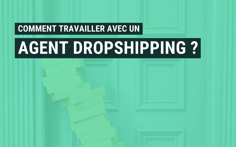 travailler agent dropshipping