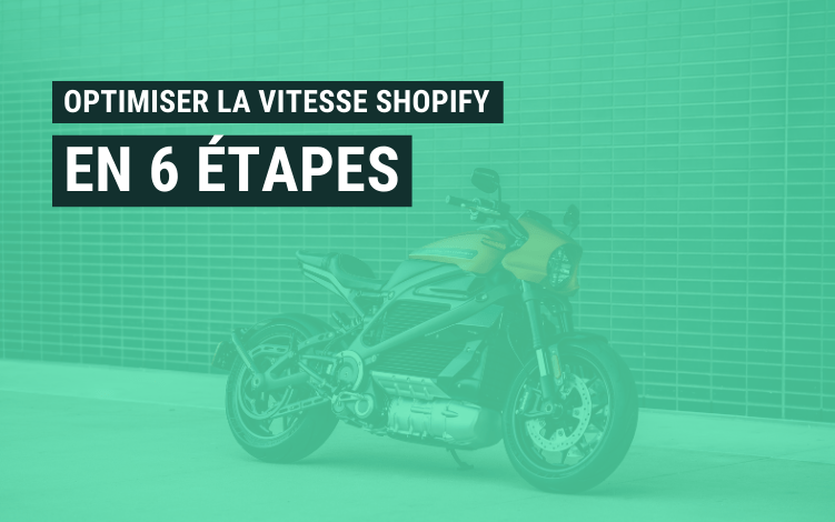 optimiser vitesse shopify